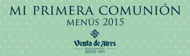 Menús de primera comunión en Venta de Aires