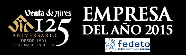 Empresa del año Fedeto 2015. Restaurante Venta de Aires